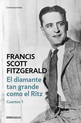 DIAMANTE TAN GRANDE COMO EL RITZ, EL  (CUENTOS 1)