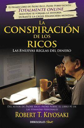 CONSPIRACIÓN DE LOS RICOS, LA