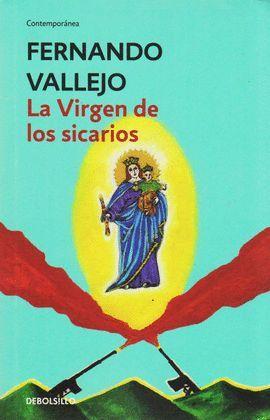 VIRGEN DE LOS SICARIOS, LA