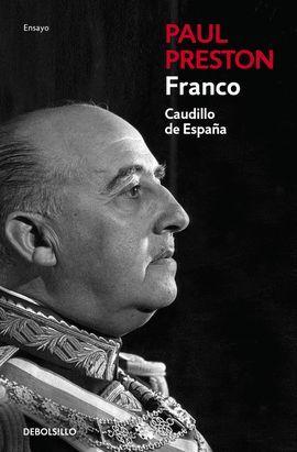 FRANCO, CAUDILLO DE ESPAÑA (EDICIÓN ACTUALIZADA)