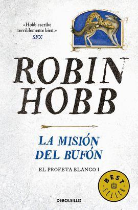 MISIÓN DEL BUFÓN, LA  (EL PROFETA BLANCO, 1)
