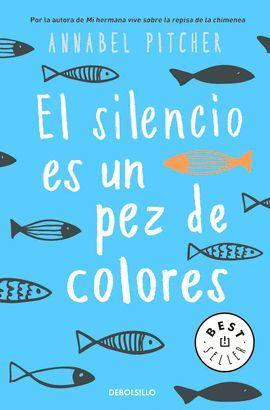 SILENCIO ES UN PEZ DE COLORES, EL