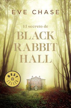 SECRETO DE BLACK RABBIT HALL, EL