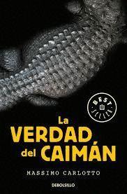 VERDAD DEL CAIMÁN, LA