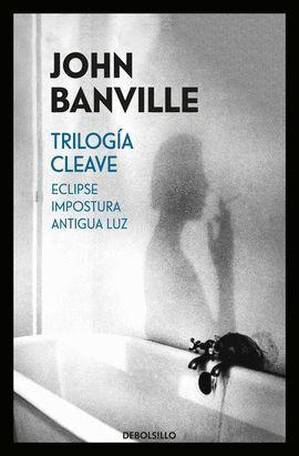 TRILOGÍA CLEAVE (ECLIPSE / IMPOSTURAS / ANTIGUA LUZ)