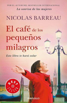 CAFÉ DE LOS PEQUEÑOS MILAGROS, EL