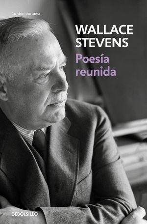POESÍA REUNIDA  ( WALLACE STEVENS )