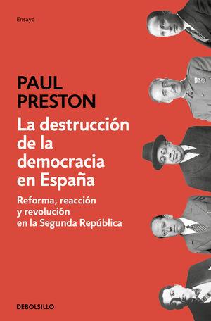 DESTRUCCIÓN DE LA DEMOCRACIA EN ESPAÑA, LA