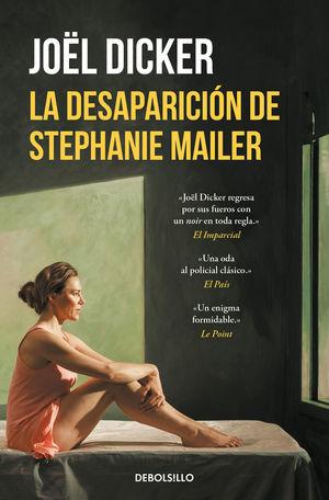 DESAPARICIÓN DE STEPHANIE MAILER, LA