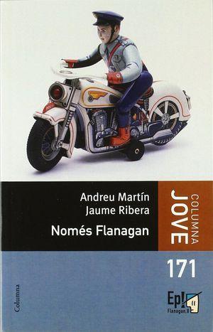 NOMÉS FLANAGAN