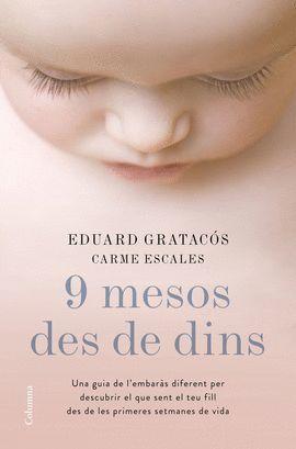 9 MESOS DES DE DINS