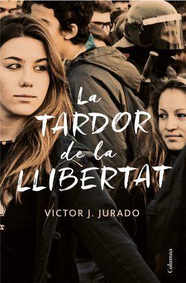 TARDOR DE LA LLIBERTAT, LA