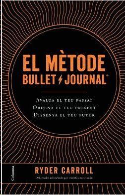 MÈTODE BULLET JOURNAL, EL