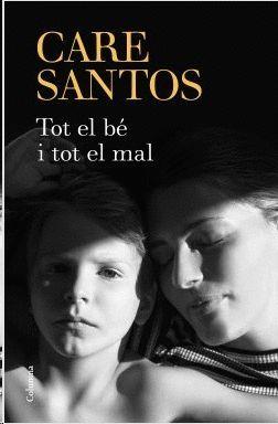 TOT EL BÉ I TOT EL MAL