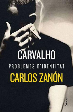 CARVALHO, PROBLEMES D'IDENTITAT