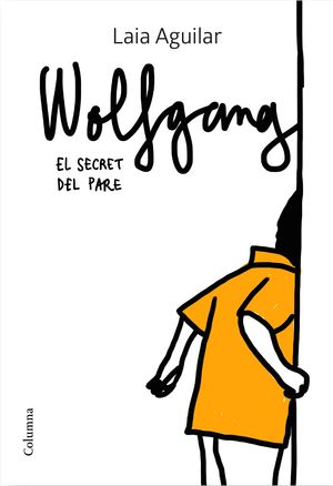 WOLFGANG - EL SECRET DEL PARE