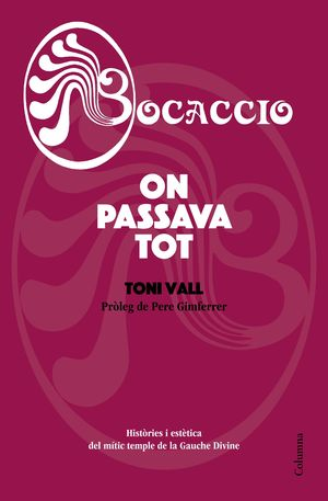 BOCACCIO - ON PASSAVA TOT