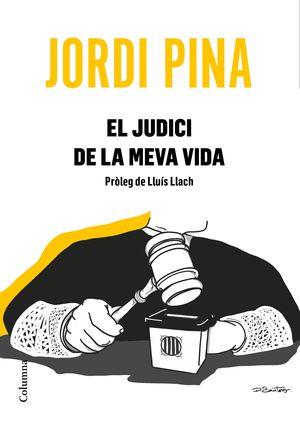 JUDICI DE LA MEVA VIDA, EL