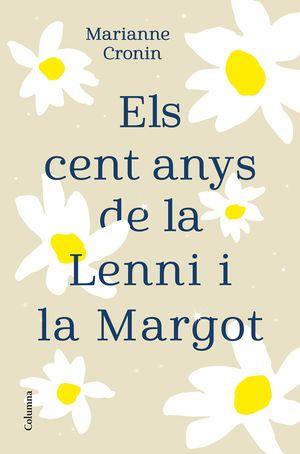 CENT ANYS DE LA LENNI I LA MARGOT, ELS