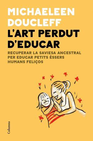 ART PERDUT D'EDUCAR, L'