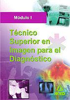 TÉCNICO SUPERIOR DE IMAGEN PARA EL DIAGNOSTICO. MODULO I