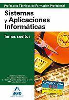 CUERPO DE PROFESORES TÉCNICOS DE FORMACIÓN PROFESIONAL. SISTEMAS Y APLICACIONES INFORMÁTIVAS