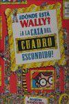 DONDE ESTA WALLY? A LA CAZA DEL CUADRO ESCONDIDO!