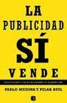 PUBLICIDAD SÍ VENDE, LA