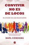 CONVIVIR NO ES DE LOCOS