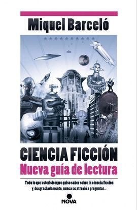 CIENCIA FICCIÓN - NUEVA GUIA DE LECTURA