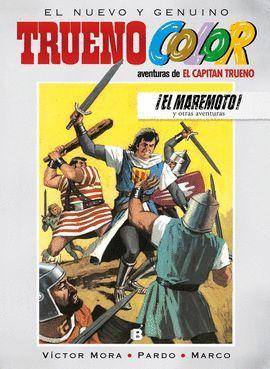 MAREMOTO! Y OTRAS AVENTURAS DE EL CAPITÁN TRUENO, EL