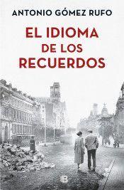 IDIOMA DE LOS RECUERDOS, EL
