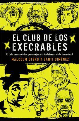 CLUB DE LOS EXECRABLES, EL