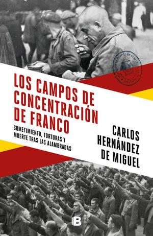 CAMPOS DE CONCENTRACIÓN DE FRANCO, LOS