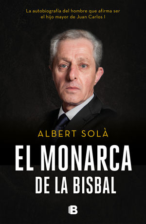 MONARCA DE LA BISBAL, EL