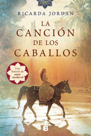 CANCIÓN DE LOS CABALLOS, LA