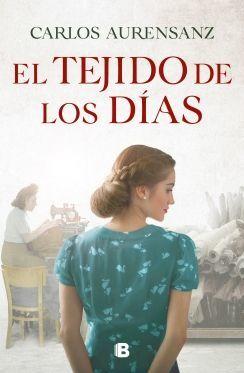 TEJIDO DE LOS DÍAS, EL