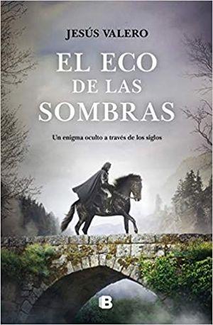 ECO DE LAS SOMBRAS, EL