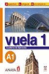 VUELA 1. CUADERNO DE EJERCICIOS (A1)