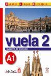 VUELA 2. CUADERNO DE EJERCICIOS (A1)