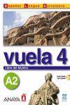 VUELA 4-A2. LIBRO ALUMNO (+ CD)