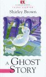 GHOST STORY, A (RICHMOND READERS STARTER)