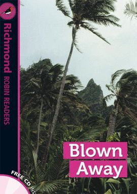 BLOWN AWAY + CD (RICHMOND ROBIN READERS 4)