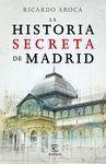 HISTORIA SECRETA DE MADRID, LA