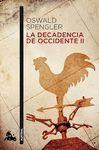 DECADENCIA DE OCCIDENTE II, LA
