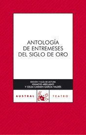 ANTOLOGIA DE ENTREMESES DEL SIGLO DE ORO