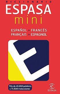 DICCIONARIO ESPASA MINI ESPAÑOL-FRANCES/ FRANÇAIS- ESPAÑOL