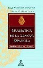 GRAMÁTICA DE LA LENGUA ESPAÑOLA (ALARCOS). RÚSTICA