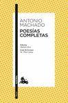 POESIAS COMPLETAS (ANTONIO MACHADO)