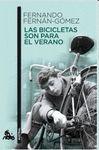 BICICLETAS SON PARA EL VERANO, LAS
